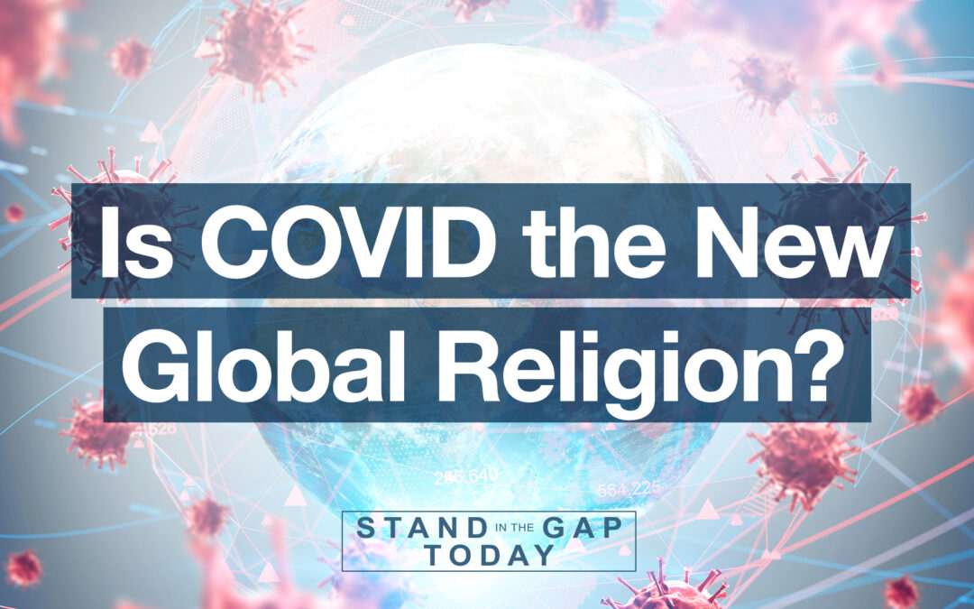 The Cult of COVID: the New Global Religion